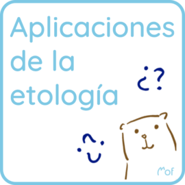 Aplicaciones de la etología