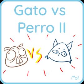 Gato vs Perro – Parte 2